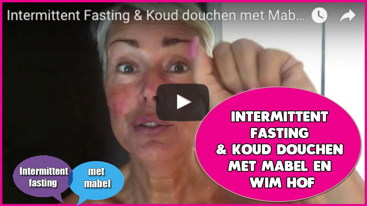Intermittent Fasting & Koud douchen met Mabel en Wim Hof